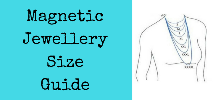 Magnetic Jewellery Size Guide from Ship Shop Style