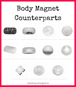 Body Magnet Counterparts - three rows of our body magnet counterparts